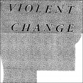 Violent Change LP cover