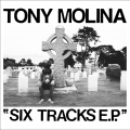 Tony Molina Six Tracks EP