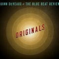 Quinn DeVeaux & The Blue Beat Review - Originals