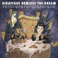 Giraffage-Remixes-The-Dream-art-530x530