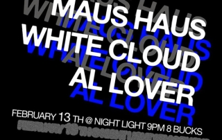 Maus Haus White Cloud 2-13 flyer