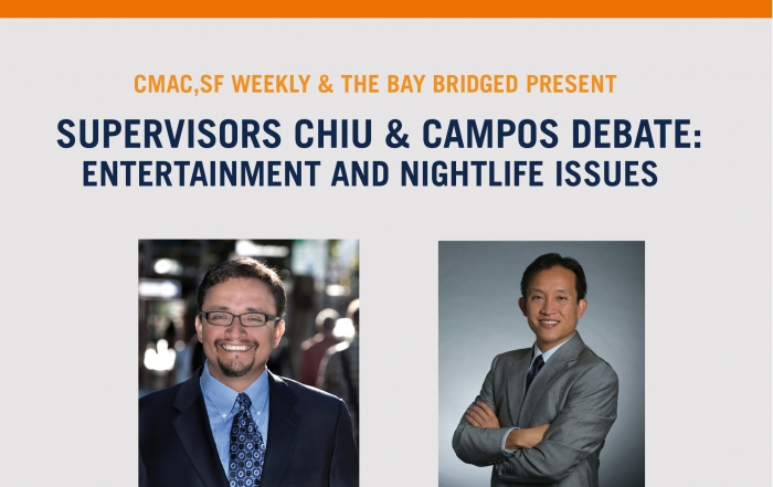 The Bay Bridged Presents: Supervisors Chiu & Campos Debate Entertainment and Nightlife Issues at The Fillmore