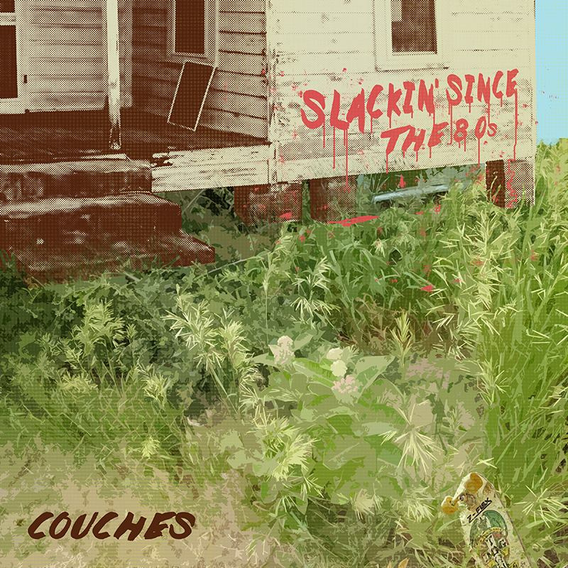 Couches, 'Slackin' Since The 80s'