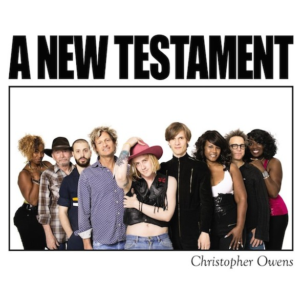 Christopher Owens A New Testament