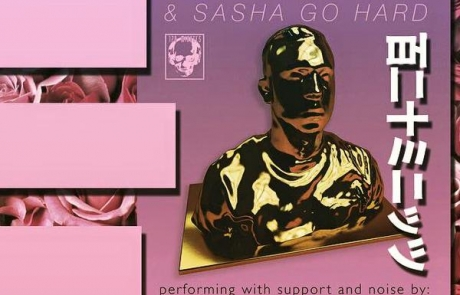 120 Minutes brings Sasha Go Hard to Elbo Room