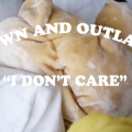 "Down and Outlaws - ""I Don't Care"" video"