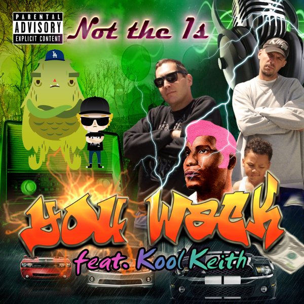 not-the-1s Kool Keith
