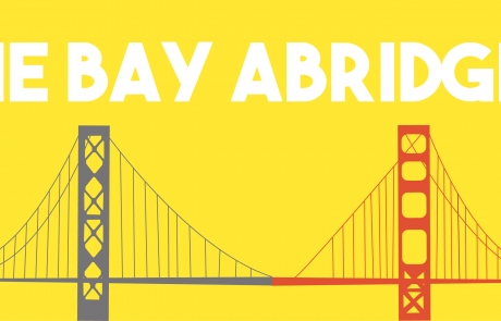The Bay Abridged: Sept 14 – 28