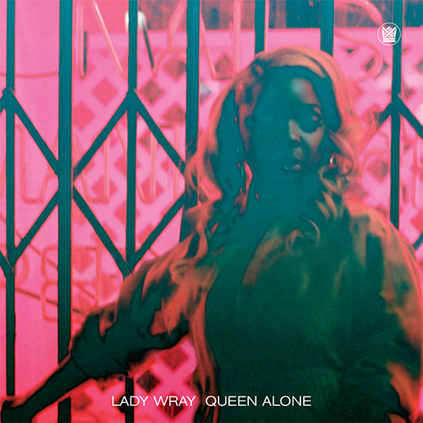 Lady-Wray-Queen-Alone-Cover