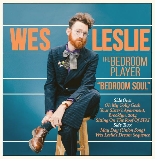 unnamed. Artist To Watch  Wes Leslie  the Bedroom Player writes love songs