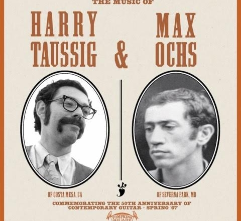 Acclaimed guitarists Harry Taussig + Max Ochs reunite for 50th anniversary