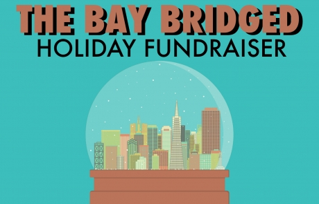 Announcing The Bay Bridged's Holiday Fundraiser Party!