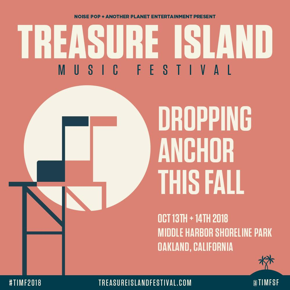 Treasure Island Music Festival Returns, New Oakland Location and Dates Announced