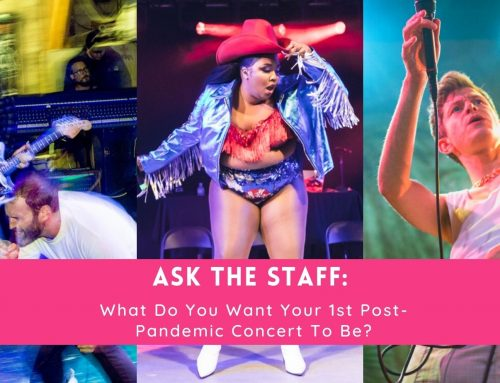 Ask The Staff: What do you want your First Concert After to be?